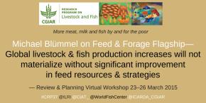 How will we feed all the farmed animals in the developing world? Livestock and fish production by, and for, the poor