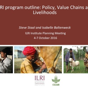 A first look at ILRI's new research programs: Policy, Value Chains and Livelihoods