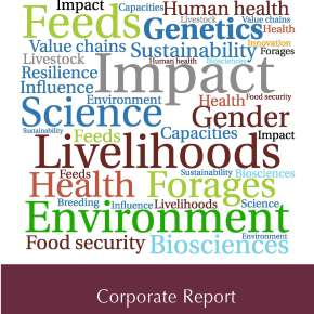 ILRI Corporate report 2015–2016 is now available: capitalizing on the livestock revolution